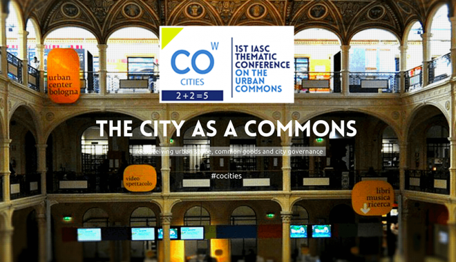 IASC Thematic Conference: The City As A Commons