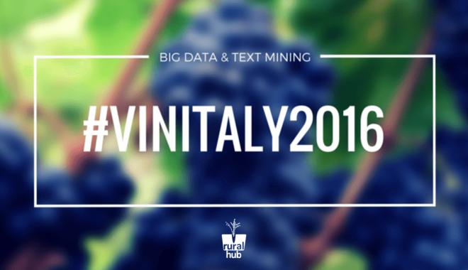 #VINITALY2016 Visto Con I Big Data E Il Text Mining