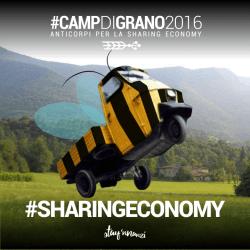 #CampdiGrano: abbiamo trovato gli anticorpi alla sharing economy?