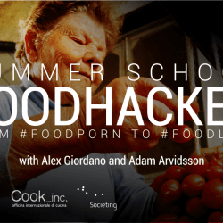 Summer School FoodHacker dal #FoodPorn al #FoodLove